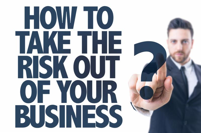 How to take the risk out of your business