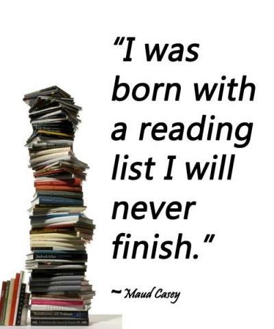 Image I was born with a reading list I will never finish Maud Casey