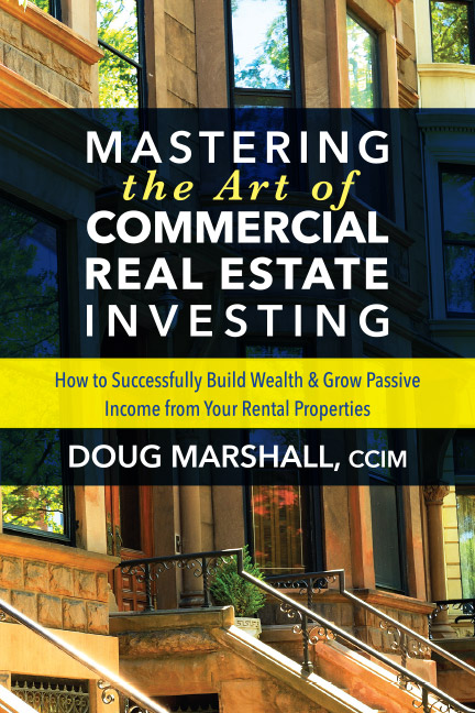Doug Marshall is a seasoned commercial real estate professional, and author of Mastering the Art of Commercial Real Estate. For more than thirty-five years, he has worked in the commercial real estate business, and in 2003 he launched his own firm, Marshall Commercial Funding, Inc.